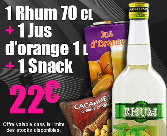 rhum 70cl + 1l de jus d'orange + 1snack pour 20€